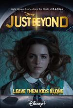 Just Beyond: Leave Them Kids Alone (TV)