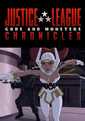 "Justice League: Gods and Monsters Chronicles - ""Big"" (C)"