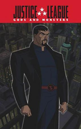 """Justice League: Gods and Monsters Chronicles - """"Bomb"""" (C)"""