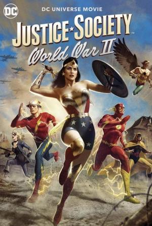 La Sociedad de la Justicia de América: Segunda Guerra Mundial