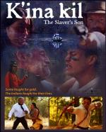 K'ina Kil: The Slaver's Son (S)