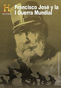 Francisco José y la I Guerra Mundial