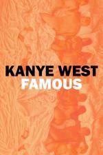 Kanye West: Famous (Vídeo musical)