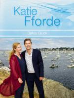 Katie Fforde: Bellas Glück (TV)