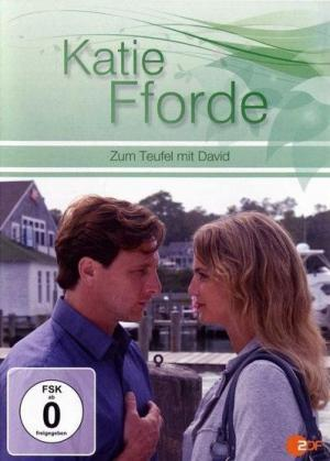 Katie Fforde: Zum Teufel mit David (TV)