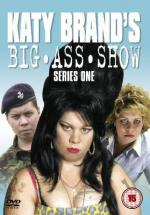 Katy Brand's Big Ass Show (TV Series)