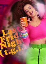 Katy Perry: Last Friday Night (T.G.I.F.) (C)