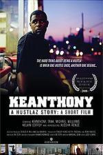 KeAnthony: A Hustlaz Story (C)