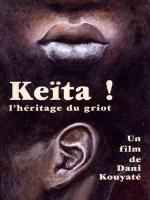 Keita! L'héritage du griot