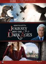 Ken Follett's Journey Into the Dark Ages (TV Miniseries)
