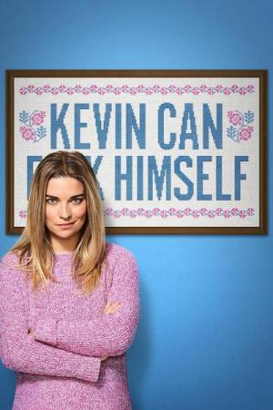 Que te den, Kevin (Serie de TV)
