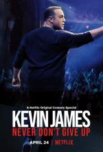 Kevin James: Never Don't Give Up (TV)