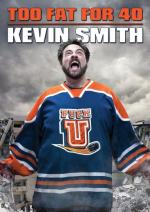Kevin Smith: Too Fat for 40! (TV)
