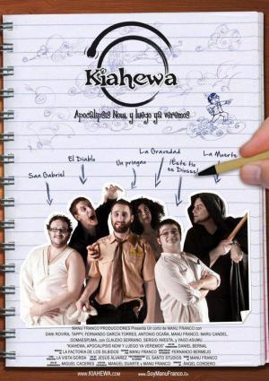 Kiahewa: Apocalipsis Now, y luego ya veremos (C)