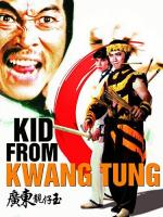 Kid from Kwang Tung