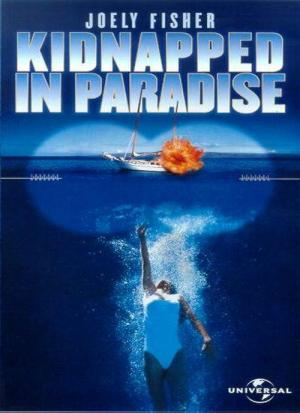 Kidnapped in Paradise (TV)