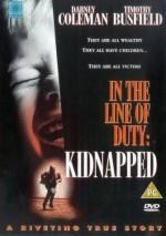 Kidnapped: In the Line of Duty (TV)