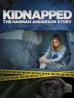 Kidnapped: The Hannah Anderson Story (TV)