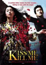 Kilme (Kiss Me, Kill Me)