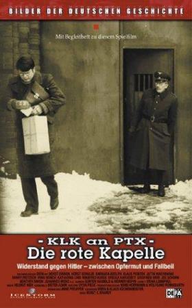 KLK an PTX - Die Rote Kapelle