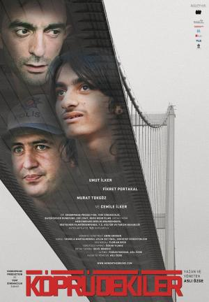 Köprüdekiler (Men on the Bridge)