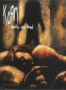Korn: Make Me Bad (Music Video)