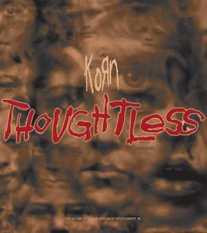 Korn: Thoughtless (Vídeo musical)