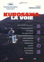 Kurosawa, la voie (Kurosawa's Way)