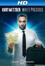 Kurt Metzger: White Precious (TV)