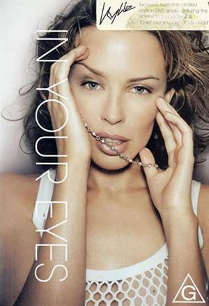 Kylie Minogue: In Your Eyes (Music Video)