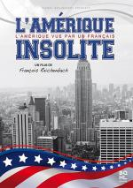 L'Amérique insolite (America As Seen by a Frenchman)