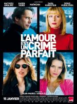 L'amour est un crime parfait (Love is the Perfect Crime)