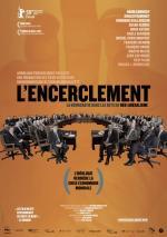L'encerclement - La démocratie dans les rets du néolibéralisme