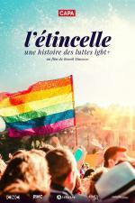 L'étincelle: Une histoire des luttes LGBT+