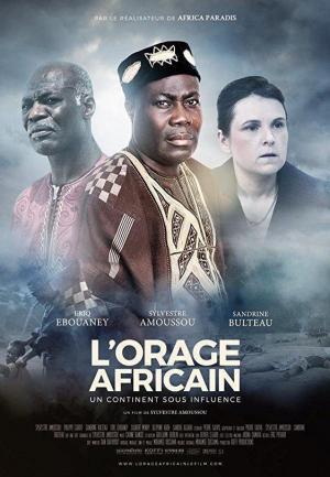 L'orage africain: un continent sous influence