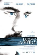 L'uomo di vetro (Man of Glass)