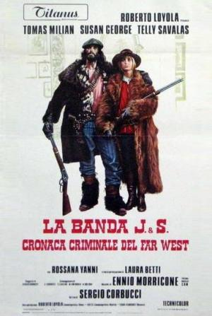 La Banda J.S.: Cronaca criminale del Far West