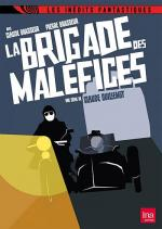 La brigade des maléfices (TV Series)