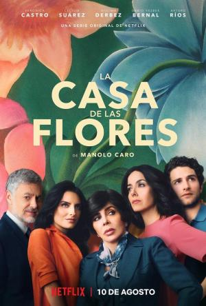 The House of Flowers (La casa de las flores) (TV Series)