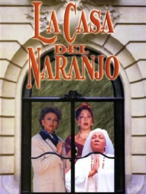 La casa del naranjo (TV Series) (TV Series)