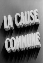 La cause commune (S)