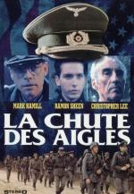La chute des aigles (Fall of the Eagles)