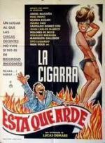 La Cigarra Is on Fire