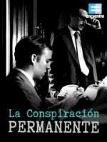 La conspiración permanente (Serie de TV)