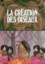 La creation des oiseaux (C)
