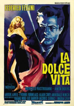 La Dolce Vita (The Sweet Life)