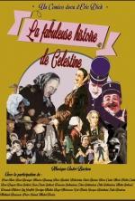 La Fabuleuse histoire de Célestine