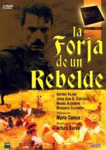 La forja de un rebelde (TV Miniseries)