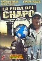 La fuga del Chapo