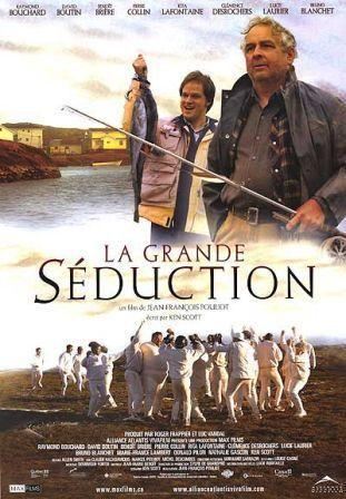 """La Grande Séduction"" (2003) Jean-François Pouliot La_grande_seduction-565131325-large"